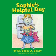 """Sophie's Helpful Day: Discover the many ways Sophie is helpful to her family and learn how to encourage children's natural helpfulness through a brain-building technique called """"noticing."""" """"Noticing"""" describes children's kind and helpful acts in a way that fosters connection and optimal brain development. Want more Sophie! Visit her classroom at Shubert's School: http://consciousdiscipline.com/shubert/sophies-classroom.asp"""