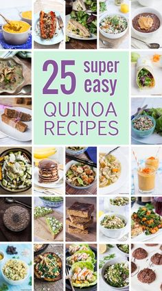 25 Super Easy Quinoa Recipes to make today! Click through to see this extensive list of tasty #glutenfree eats.
