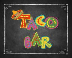 Fiesta Party TACO BAR sign in chalkboard style - Birthday Fiesta Signage - PRINTABLE Diy poster on Etsy, $3.00