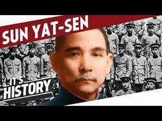 The Father of Modern China - Sun Yat-sen l HISTORY OF CHINA - YouTube