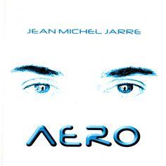 Aero - Jean-Michel Jarre