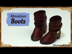 Miniature Doll Boots - Polymer Clay/Fabric Tutorial - YouTube