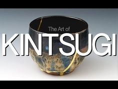 Kintsugi: The Art of Embracing Damage - YouTube