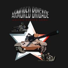 Check out this awesome 'US+Army+Armored+Briagde' design on @TeePublic!