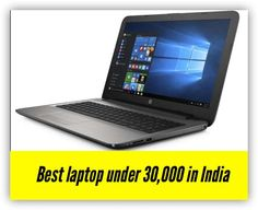 If you are looking for the absolute best laptop under 30000, various options are available in the market