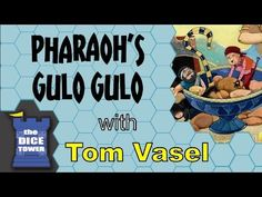 Pharaoh's Gulo Gulo Review - with Tom Vasel