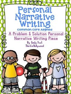 This is a perfect personal narrative unit for grades 2-5. I teach second grade and the kids loved it and did so well with it! I teach personal narrative where the students choose a true story where they overcame a problem or learned a lesson. This creates a true climax in the story!