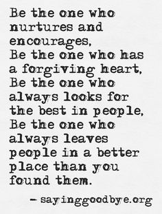Be the one - Quote #inspired #people #friends