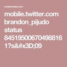 mobile.twitter.com brandon_pijudo status 845195006704988161?s=09