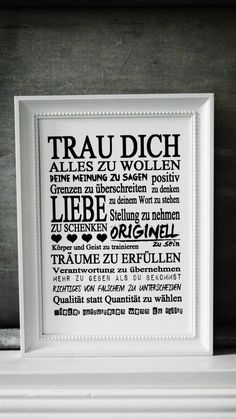 Liebevoll gestaltete Drucke auf hochwertigem *FINE ART* Künstlerpapier:-) Lovingly designed prints on high quality * FINE ART * artist paper :-] / qm structured, lightfast & aging-resista Words Quotes, Life Quotes, Sayings, The Words, Cool Words, Meaningful Quotes, Inspirational Quotes, German Quotes, Happy Thoughts