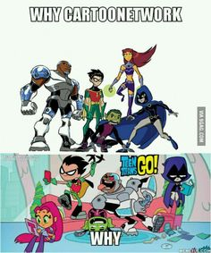 Being someone who absolutely LOVES Teen Titans, and has all five seasons- I'm saying Teen Titans GO! is an abomination. Seriously. Not even five minutes of watching it and I was so disappointed.