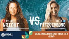 Tyler Wright vs. Sally Fitzgibbons - FINAL - Drug Aware Margaret River P...
