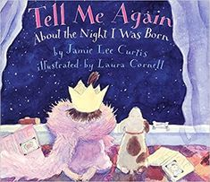 CHILDREN'S BOOK ABOUT ADOPTION: Tell Me Again. Actress and adoptive mom Jamie Lee Curtis writes in a pitch-perfect tone, addressing the logistics of adoption on a basic level that will make a child feel both safe and satisfied. Adoption Books, Adoption Gifts, Adoption Party, Adoption Stories, Adoption Shower, Foster Care Adoption, Foster To Adopt, Open Adoption, China Adoption