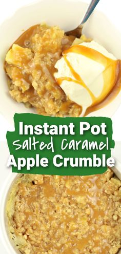 Easy Instant Pot recipe for dessert with apples and crumble topping and salted caramel. Caramel Apple Crumble, Apple Crumble Recipe, Apple Desserts, Delicious Desserts, Dessert Recipes, Make Ahead Lunches, Crumble Topping, Apples, Crockpot Recipes