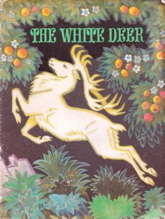 The White Deer. A Latvian Folk Tale. Translated from the Russian by Fainna Solasko. Beautiful color illustrations on every page by Nikolai Kochergin. The Magic Faraway Tree, Deer Art, Pub Signs, Oh Deer, Woodland Creatures, Used Books, Childrens Books, Folk Art, Fairy Tales