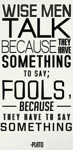 Definitely a note for someone else! Wise men vs. fools Plato quote