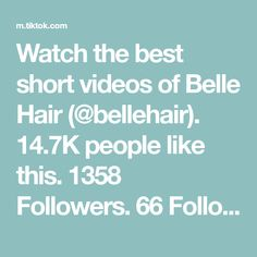 Watch the best short videos of Belle Hair (@bellehair). 14.7K people like this. 1358 Followers. 66 Following. WWW.BELLEHAIR.IE WWW.THEBELLEBRUSH.COM