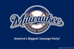 New slogan for the Milwaukee Brewers