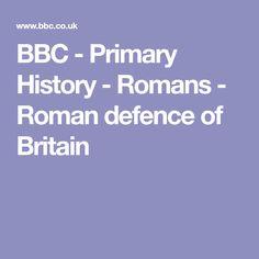 BBC - Primary History - Romans - Roman defence of Britain