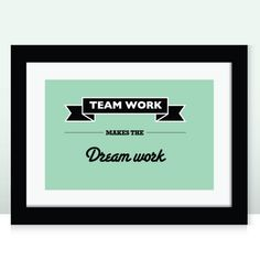 Team Work - A3 - Typographic print, motivational saying perfect for any office at home, work or school. £17.50, via Etsy.