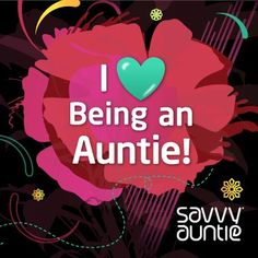 I [Heart] Being an Auntie! RePin if you agree! XO