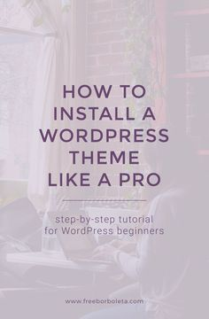 Learn how to install or upload a WordPress theme with this step by step tutorial created specially for WordPress beginners. via @Fran | Freeborboleta - Web Design & Lifestyle Brand