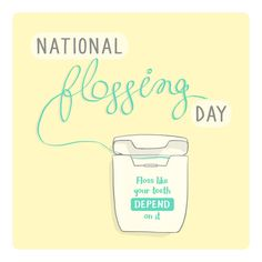 November 24 is NATIONAL FLOSSING DAY!