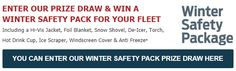 Don't be caught out by the fast approaching Winter weather! We have you covered...  Enter or prize draw for the chance to win a Winter Safety Package for your fleet!