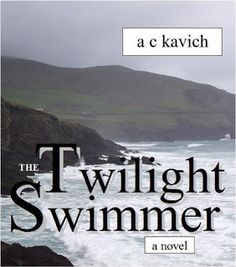 Mermaid Blog: The Twilight Swimmer by A C Kavich.
