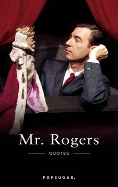 Fred Rogers was a rarity. The soft-spoken creator and host of the TV show Mister Rogers' Neighborhood devoted his life to encouraging the education and Neighbor Quotes, Mr Rodgers, Mr Rogers Quote, Fred Rogers, Daniel Tiger, Kindness Quotes, Happy Tears, Cheer Up, Birthday Quotes