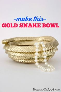 Snakes are much prettier when they are gold - and made into a bowl. Want a fun home accessory? This DIY gold snake bowl is easy to make and only costs $2.