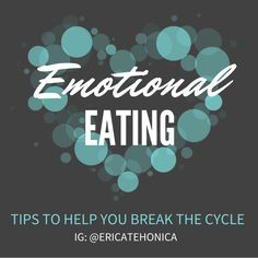 Overcoming emotional eating- how to break the cycle.