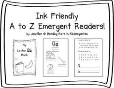 Alphabet Emergent Readers: Ink Friendly Emergent Readers for A to Z! Pack includes an emergent reader for each letter of the alphabet!