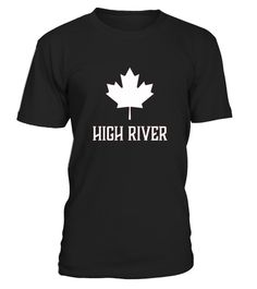 # High River  Canada   Canadian Canuck Shirt .  COUPON CODE    Click here ( image ) to get COUPON CODE  for all products :      HOW TO ORDER:  1. Select the style and color you want:  2. Click Reserve it now  3. Select size and quantity  4. Enter shipping and billing information  5. Done! Simple as that!    TIPS: Buy 2 or more to save shipping cost!    This is printable if you purchase only one piece. so dont worry, you will get yours.                       *** You can pay the purchase with…