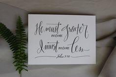 John 3:30  Hand-Lettered Scripture Print  Bella door Paperglaze