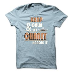 Keep Calm And Let CHANEY Handle it TA001