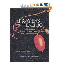 Prayers for Healing: 365 Blessings, Poems, & Meditations from Around the World   Maggie Oman (Editor), Dalai Lama XIV (Introduction)