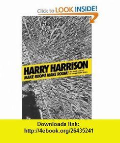 Make Room! Make Room! Harry Harrison , ISBN-10: 0765318857  ,  , ASIN: B005X4CWT0 , tutorials , pdf , ebook , torrent , downloads , rapidshare , filesonic , hotfile , megaupload , fileserve