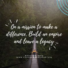 Change Makers Hub is a home for all who want to make the world a better place. To tell the stories of organizations making a difference and connecting them to people who want to help. Place Quotes, Leaving A Legacy, Who People, Make A Difference, Building An Empire, Change Maker, New Beginnings, Change The World, Organizations