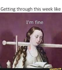This week was exactly like this though
