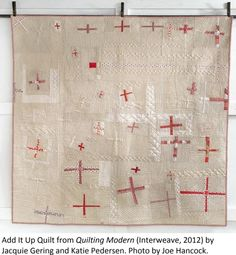 Add It Up Quilt from Quilting Modern (Interweave, 2012) by Jacquie Gering and Katie Pedersen.  Photo by Joe Hancock.