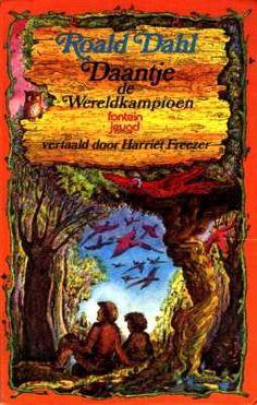Daantje de wereldkampioen-Roald Dahl <3
