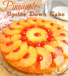 Pineapple Upside Down Cake - Family Table Treasures