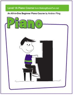 MMF! All-In-One Beginner Piano Course | Free eBook - http://makingmusicfun.net/htm/f_printit_free_printable_sheet_music/mmf-piano-book.htm