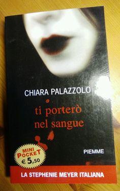 Ti porterò nel sangue di Chira Palazzolo #vampiri #sangue #libro #libri #invendita #vendesi #vendo #vendolibri #libriusati #chiarapalazzolo #palazzolo #tiporterònelsangue