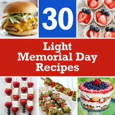 I've put together a list of 30 Light Memorial Day recipes for those of you who plan on grilling this weekend! Skinny Recipes, Ww Recipes, Light Recipes, Summer Recipes, Holiday Recipes, Cooking Recipes, Healthy Recipes, Skinnytaste Recipes, Healthy Food