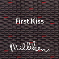 Did you kiss and tell? Milliken's HD Expo buttons inspired by the Moment collection.