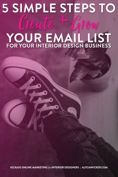 Creating And Building An Email List For Your Interior Design Business Is Really Crucial To