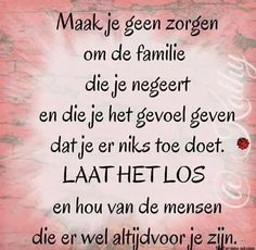 Great Quotes, Me Quotes, Qoutes, Outing Quotes, Dutch Quotes, Story Of My Life, Love Words, Family Quotes, Slogan