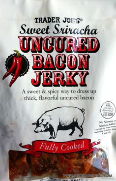 Sweet Sriracha Uncured Bacon Jerky - Just recently had it for the first time and...dear lord...I'm hooked.~ <3 Michelle M